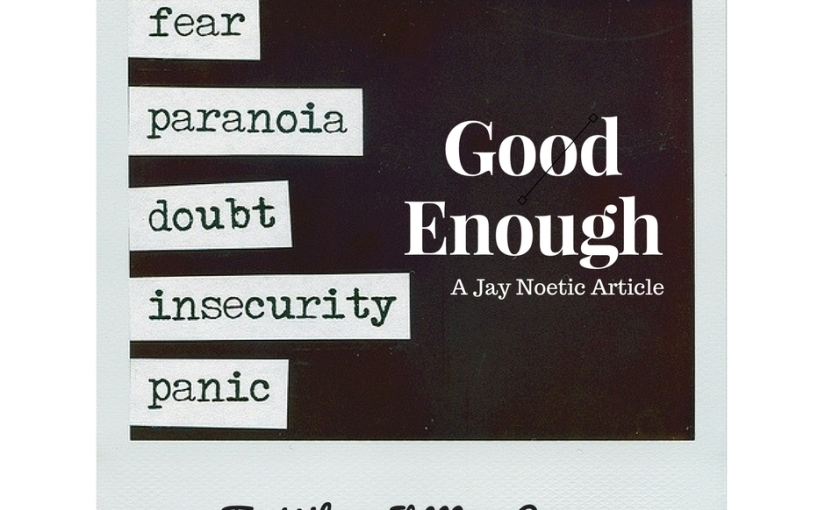 Good Enough: To Whom It May Concern